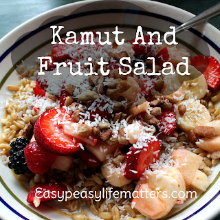 Kamut and Fruit Salad