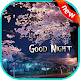 Download Good night 2019 For PC Windows and Mac