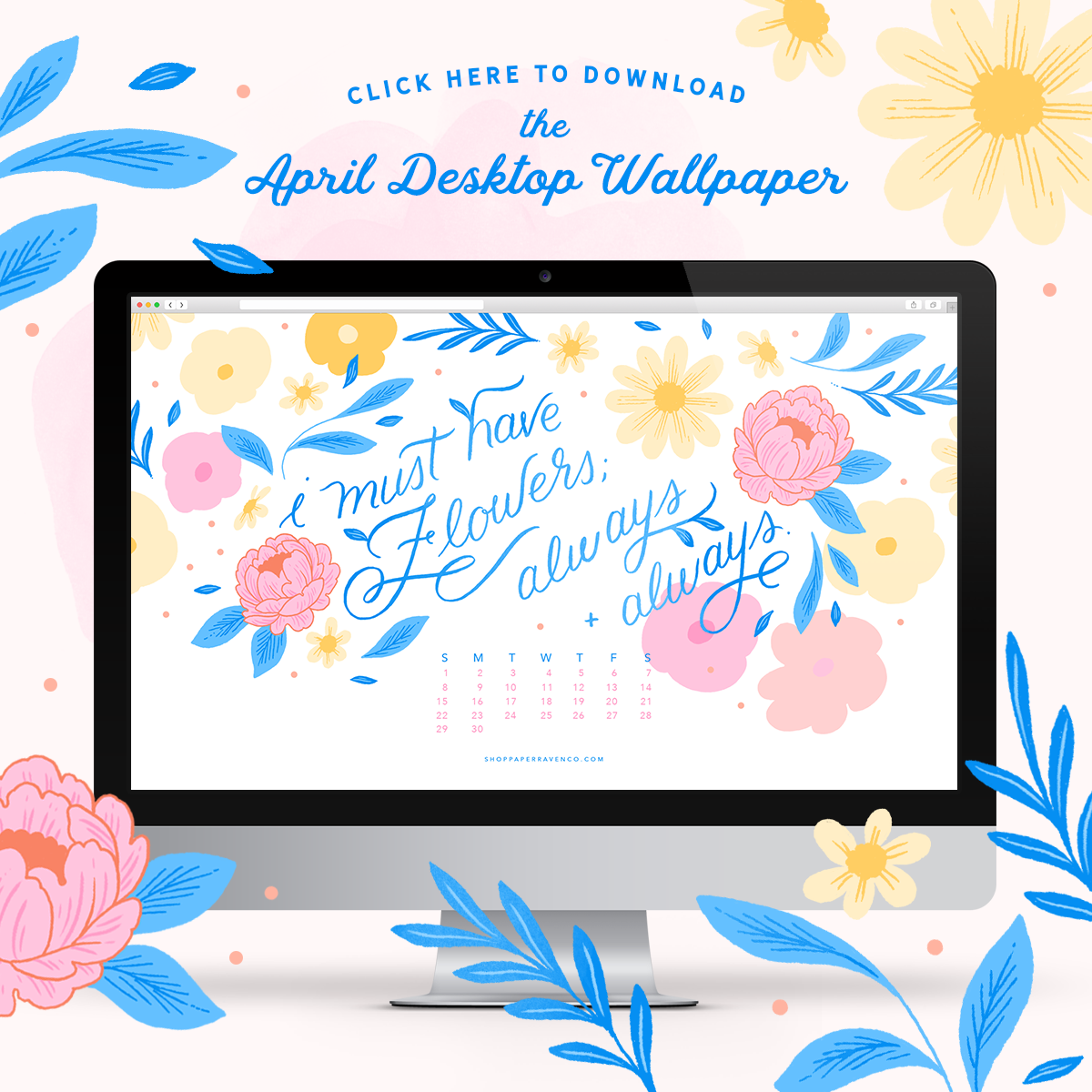 April 2018 Illustrated Desktop Wallpaper by Paper Raven Co.