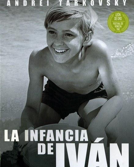 La infancia de Iván (1962, Andrei Tarkovsky)