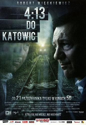 Przód ulotki filmu '4:13 Do Katowic'