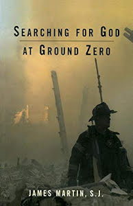 SEARCHING FOR GOD AT GROUND ZERO