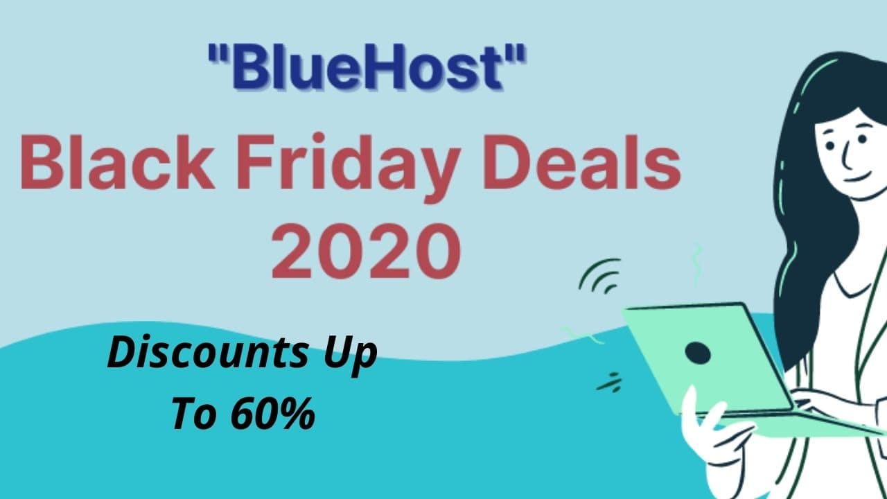 BlueHost- Up to 60% Off