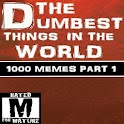 Dumbest Things in the World icon