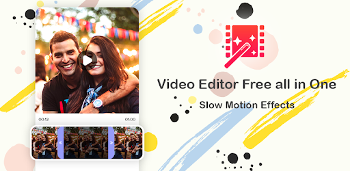 Video Editor Free All in One Slow Motion Effects — Lietotnes