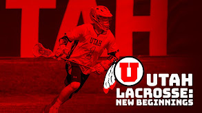 Utah Lacrosse: New Beginnings thumbnail