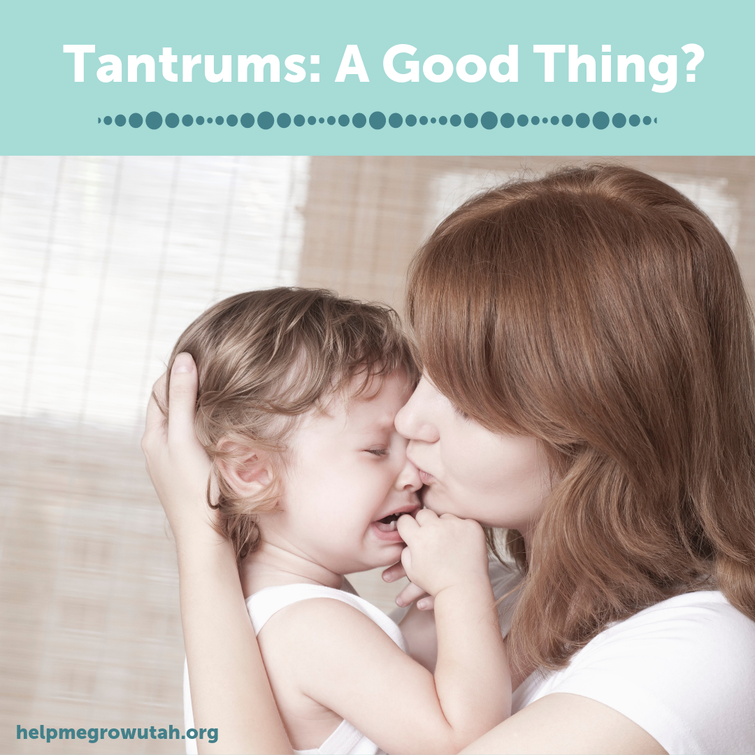Tantrums: A Good Thing?