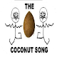 The Coconut Song - (Da Coconut Nut) for PC-Windows 7,8,10 and Mac