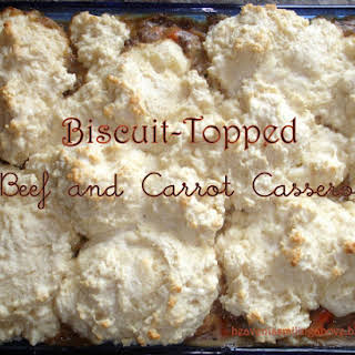 Biscuit-Topped Beef and Carrot Casserole.