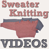 Sweater Knitting VIDEOs