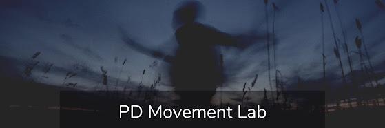PD Movement Lab. Tues. Feb. 16th, 2021. 11:00am-12:45pm PST.
