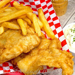Fish and Chips.