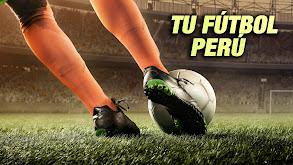 Tu Fútbol - Perú thumbnail