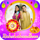 Download Rakshababdhan Photo Frame For PC Windows and Mac