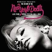 Morrissey Presents the Return of The New York Dolls (Live from Royal Festival Hall 2004)