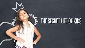 The Secret Life of Kids thumbnail