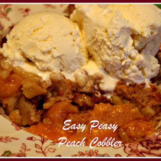 Easy Peasy Peach Cobbler!.
