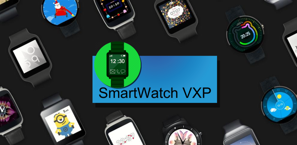 Download SmartWatch VXP APK latest version 3 0 for android devices