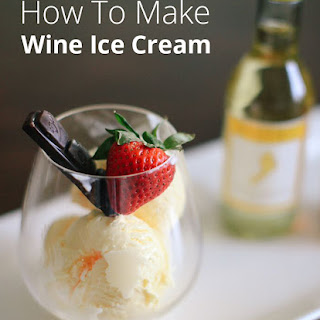 White Wine Ice Cream Recipes