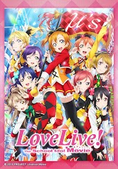 Love Live!: The School Idol Movie (English Dubbed Version)