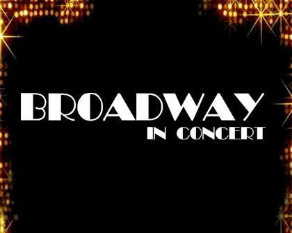 BROADWAY: In Concert