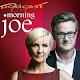 Podcast Morning Joe, Daily Update APK