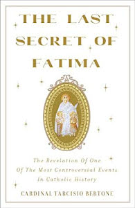 THE LAST SECRET OF FATIMA