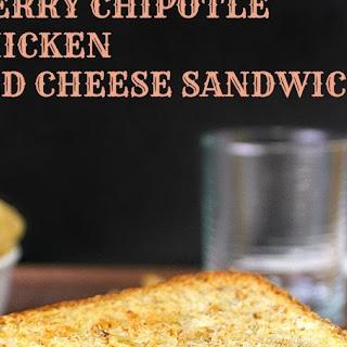 RASPBERRY CHIPOTLE BBQ CHICKEN GRILLED CHEESE SANDWICH