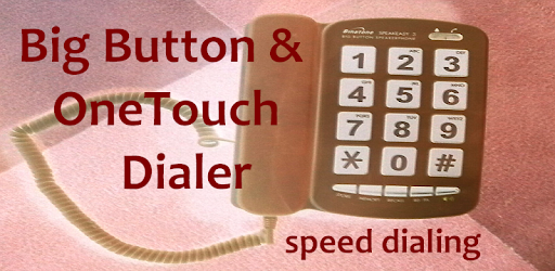 Big Button && OneTouch Dialer - Apps on Google Play