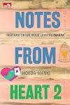 """""""Notes from heart 2: Inspirasi untuk Hidup Lebih Bermakna - Muhamad N. Huda/Hoeda Manis"""""""