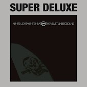 White Light / White Heat (Super Deluxe)