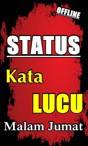 Download STATUS KATA KATA KOCAK MALAM JUMAT TERBARU Google Play ...