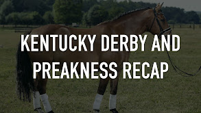 Kentucky Derby and Preakness Recap thumbnail