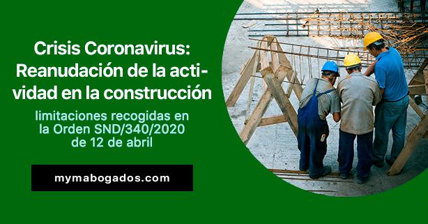 Crisis Coronavirus: Reanudación de la actividad en las empresas de construcción