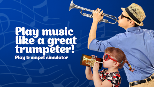 Plays the trumpet simulator
