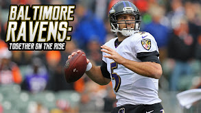 Baltimore Ravens: Together on the Rise thumbnail