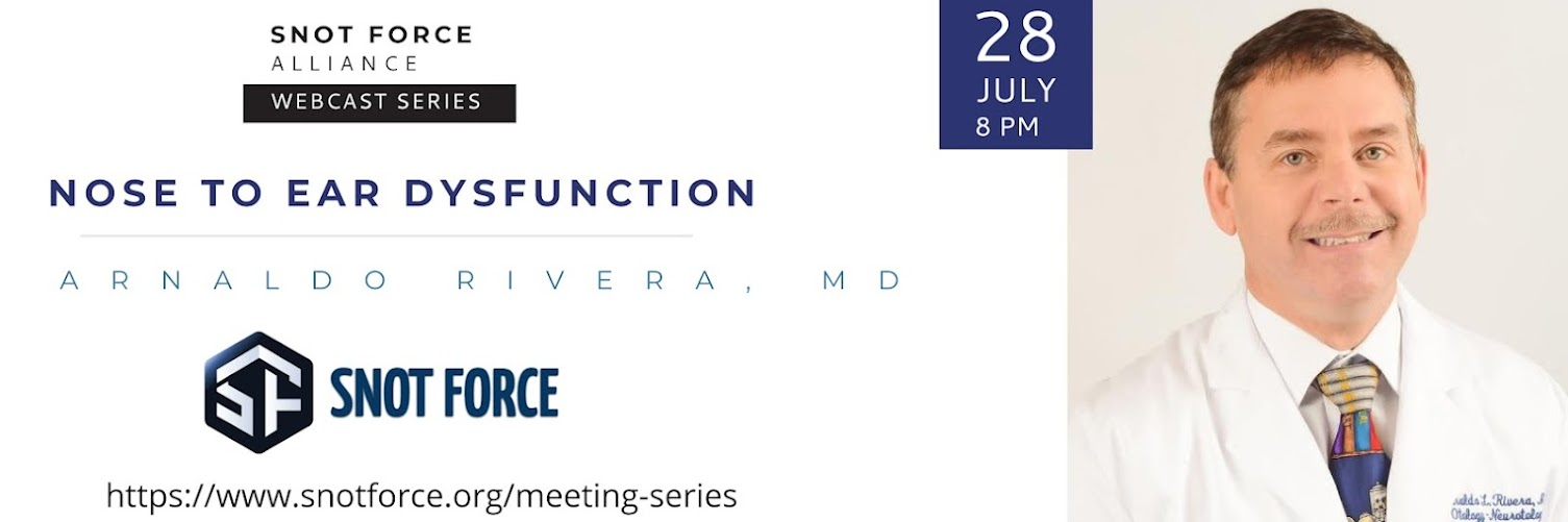 Snot Force Assemble! Webcast Series: Ear to Nose: Treating Dysfunction with Dilation