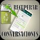 Recuperar conversaciones borradas for Android