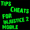 Cheats For Injustice 2 Mobile
