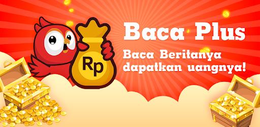 BACA PLUS - Baca Beritanya, Dapatkan Uangnya! - Apps on Google Play