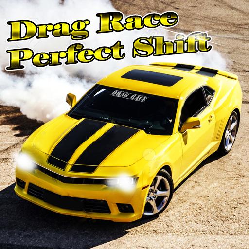 Drag Race Perfect Shift