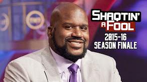 Shaqtin' a Fool: 2015-16 Season Finale thumbnail