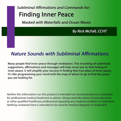 Rick McFall: Finding Inner Peace: Nature Sounds with Subliminal