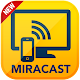 MiraCast For Android to TV APK