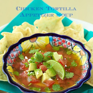 Chicken Tortilla Appetizer Soup
