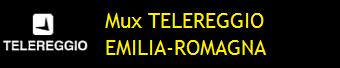 MUX TELEREGGIO EMILIA-ROMAGNA