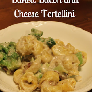 Baked Bacon and Cheese Tortellini Recipe