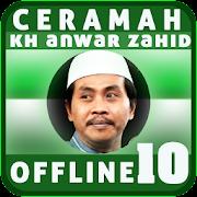 Ceramah KH Anwar Zahid Offline 10