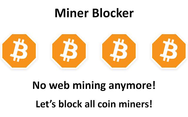 Miner Blocker - Chrome Web Store