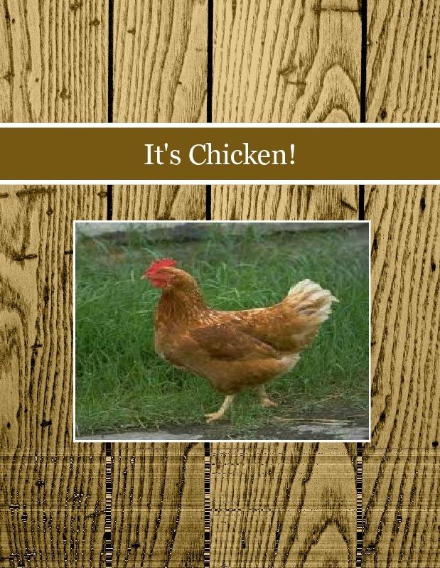 It's Chicken!